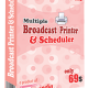 Multiple Broadcast Printer N Scheduler