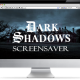 Darkshadows Revival series Screensaver